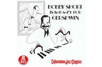 Bobby Short Is K-RA-ZY for Gershwin [Collectables]