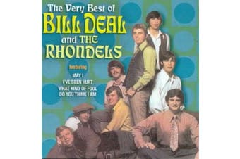 The Very Best Of Bill Deal & The Rhondells *
