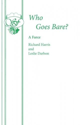 Who Goes Bare? (Acting Edition S.) Running a Health and Strength Home in a large and somewhat decaying country mansion can be a hazardous undertaking at any time, as Eddie Manchip knows. When one is further beset by a sinister crook to whom one has signed away the deeds of the house payment of a gambling debt; a complete desertion of the staff except for one half-witted and generally hysterically excited maid; an erring, pompous brother; his suspicious wife; a tennis-player in the nude; a quick-change artist who appears as someone different every ten minutes or so; the tennis player's kilted Scottish husband; and a hearty countrywoman grabbing second-hand clothing – then the result can be, in a word – chaos.4 women, 6 men