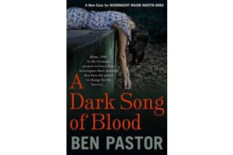 A Dark Song of Blood (Martin Bora)