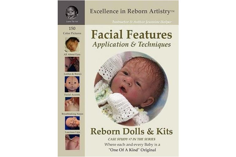 Facial Features for Reborning Dolls & Reborn Doll Kits CS#7 - Excellence in Reborn Artistry Series