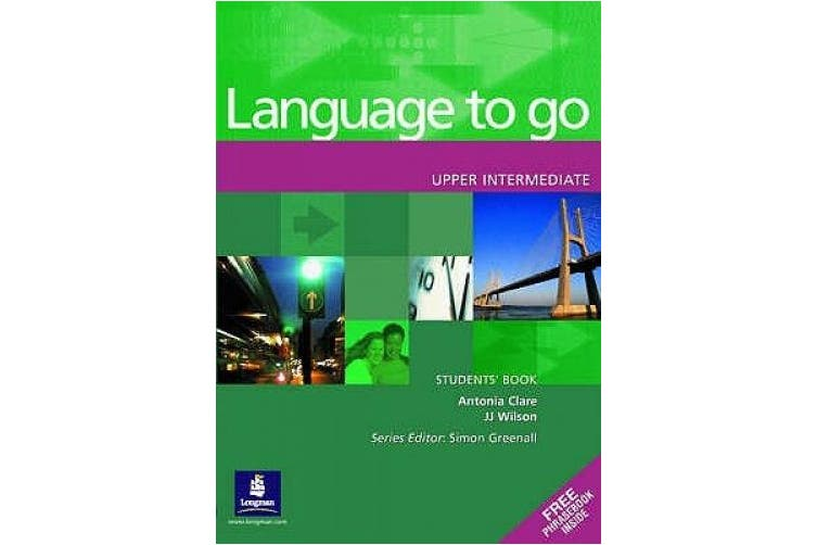 Language to Go Upper Intermediate Students Book (Language to Go)