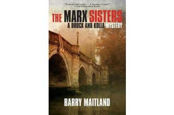 The Marx Sisters (Brock & Kolla Mysteries)