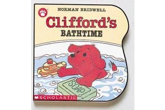 Clifford's Bathtime [Board book]