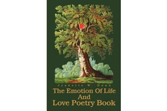 The Emotion of Life and Love Poetry Book