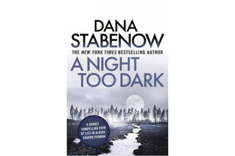 A Night Too Dark (A Kate Shugak Investigation)