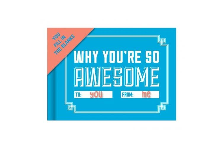 (Awesome) - Knock Knock Why You're So Awesome Fill in the Love Journal (Fill-in-the-Blank Journal)
