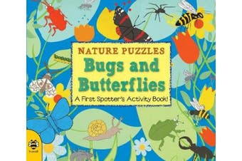 Bugs and Butterflies: A first spotter's activity book (Nature Puzzles)