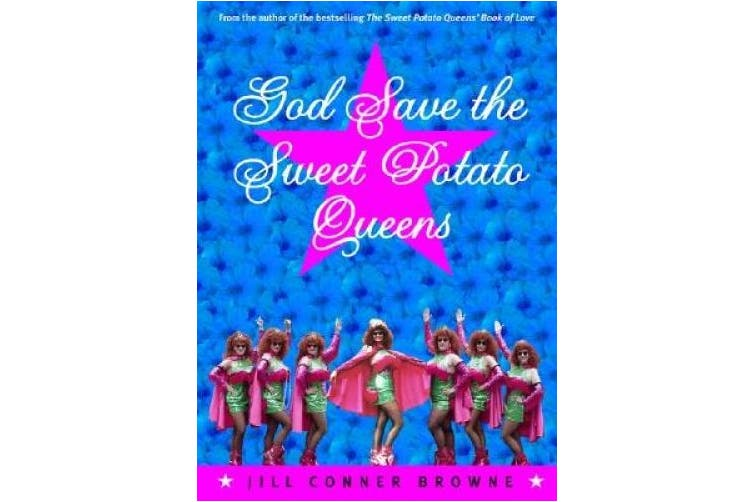 God Save the Sweet Potato Queens