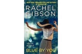 Blue by You (Military Men Novella)