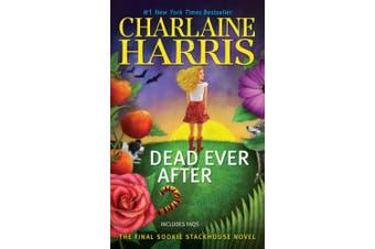 Dead Ever After: A Sookie Stackhouse Novel (Sookie Stackhouse/True Blood)