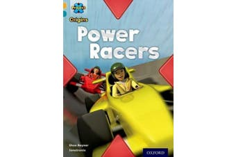 Project X Origins: Gold Book Band, Oxford Level 9: Head to Head: Power Racers (Project X Origins)