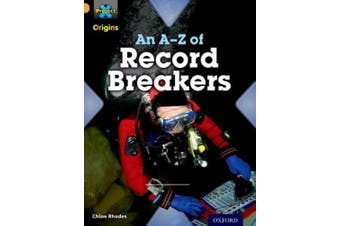Project X Origins: Gold Book Band, Oxford Level 9: Head to Head: An A-Z of Record Breakers (Project X Origins)