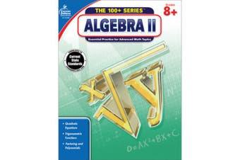 Algebra II, Grades 8 - 10 (100+)
