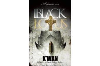 Black Lotus: An Infamous Novella