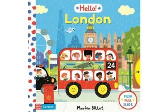 Hello! London (Hello! Books) [Board book]