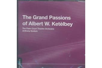 The Grand Passions of Albert W. KetŠlbey