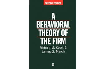 A Behavioral Theory of the Firm