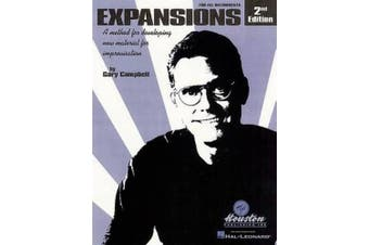 Expansions: A Method for Developing New Material for Improvisation for All Instruments