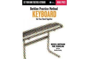 Berklee Practice Method Keyboard: Get Your Band Together (Berklee Practice Method)