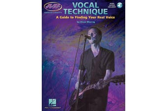 Vocal Technique - A Guide to Finding Your Real Voice: Essential Concepts Series