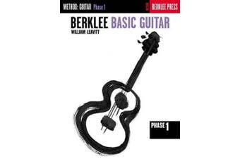Berklee Basic Guitar - Phase 1: Guitar Technique