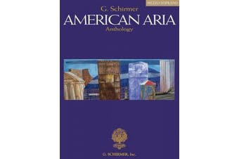 G. Schirmer American Aria Anthology: Mezzo-Soprano
