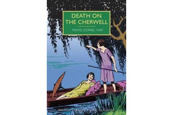 Death on the Cherwell (British Library Crime Classics)