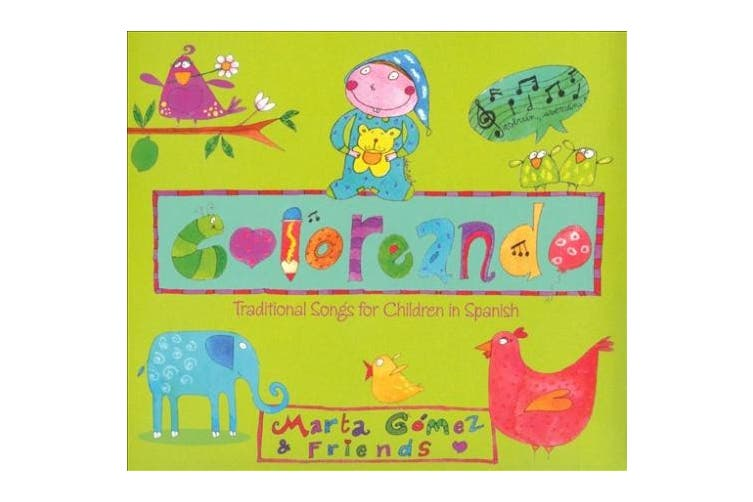 Coloreando: Traditional Songs For Children In Spanish [Digipak]