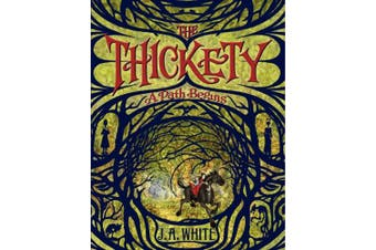 The Thickety: A Path Begins (The Thickety)