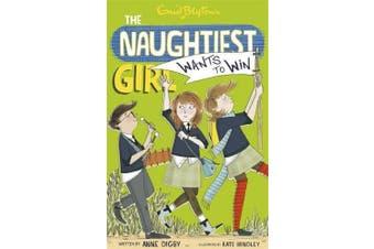 The Naughtiest Girl: Naughtiest Girl Wants To Win: Book 9 (The Naughtiest Girl)