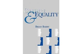 Culture & Equality - an Egalitarian Critiqye of Nulticulturalism (Nas)