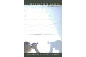 China's New Order: Society, Politics and Economy in Transition