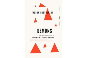 The Demons: A Novel in Three Parts