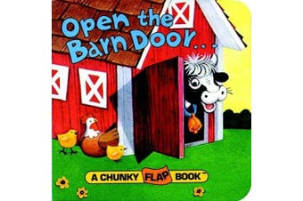 Open The Barn Door Chunky Flap Bk [Board book]
