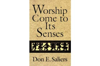 Worship Comes to Its Senses