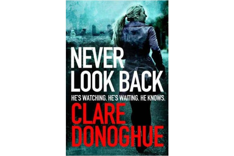 Never Look Back (Detective Jane Bennett and Mike Lockyer series)