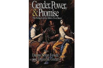 Gender, Power, and Promise: The Subject of the Bible's First Story