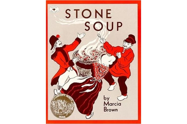 Stone Soup: An Old Tale