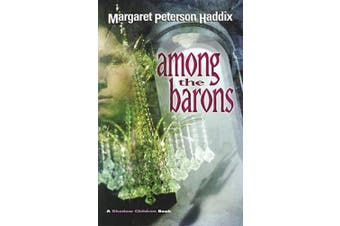 Among the Barons (Shadow Children Books)