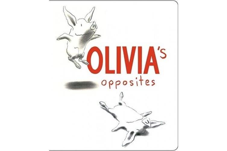 Olivia's Opposites [Board Book]