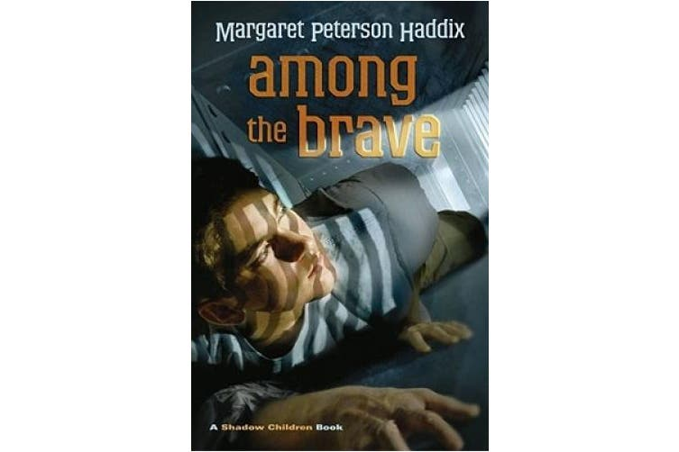 Among the Brave (Shadow Children Books)