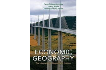 Economic Geography - The Integration of Regions and Nations