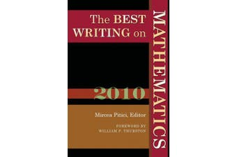 The Best Writing on Mathematics: 2010