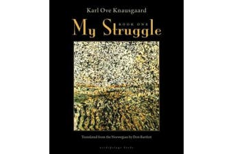 My Struggle, Book One (My Struggle)