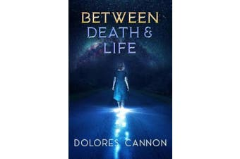 Between Life and Death: Conversations with a Spirit