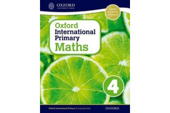 Oxford International Primary Maths: Stage 4: Age 8-9: Student Workbook 4 (Oxford International Primary Maths)