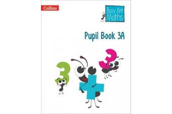 Pupil Book 3A (Busy Ant Maths) (Busy Ant Maths)