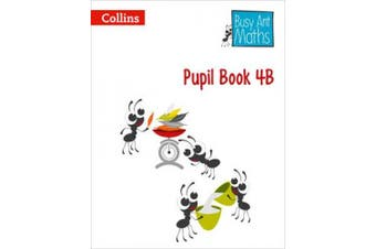 Pupil Book 4B (Busy Ant Maths) (Busy Ant Maths)