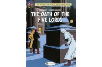 Blake & Mortimer: v. 18: The Oath of the Five Lords Oath of the Five lORDS (Adventures of Blake & Mortimer)